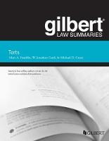 Gilbert Law Summary on Torts by Marc Franklin, W. Cardi, Michael Green