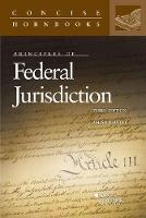 Principles of Federal Jurisdiction by James Pfander