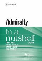 Admiralty in a Nutshell by Frank Maraist, Thomas Galligan, Catherine Maraist, Dean Sutherland