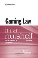 Gaming Law in a Nutshell by Walter Champion, Jr, I. Rose