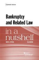 Bankruptcy and Related Law in a Nutshell by David Epstein