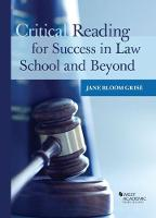 Critical Reading for Success in Law School and Beyond by Jane Grise