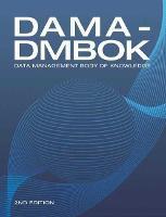 DAMA-DMBOK Data Management Body of Knowledge by DAMA International