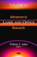 Advances in Laser & Optics Research by William T. Arkin