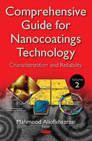 Comprehensive Guide for Nanocoatings Technology Characterization & Reliability by Mahmood Aliofkhazraei