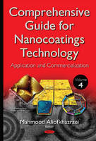 Comprehensive Guide for Nanocoatings Technology Application & Commercialization by Mahmood Aliofkhazraei
