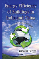 Energy Efficiency of Buildings in India & China Analysis & Activities by William Porter
