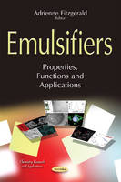 Emulsifiers Properties, Functions & Applications by Adrienne Fitzgerald