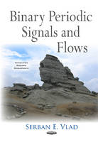 Binary Periodic Signals & Flows by Serban E. Vlad