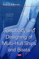 Specificity & Designing of Multi-Hull Ships & Boats by Victor A Dubrovsky