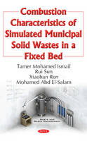Combustion Characteristics of Simulated Municipal Solid Wastes in a Fixed Bed by