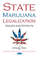 State Marijuana Legalization Issues & Effects by