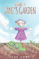 Summer in Jane's Garden by Jane Huml