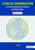 Clinical Observation in Communication Sciences and Disorders by Nancy E. Hall