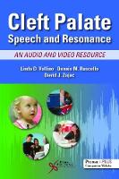Cleft Palate Speech and Resonance An Audio and Video Resource by Linda D. Vallino, Dennis M. Ruscello, David J. Zajac