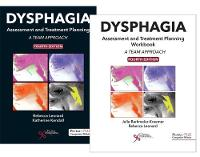 Dysphagia Assessment and Treatment Planning A Team Approach, Fourth Edition Bundle (Textbook and Workbook) by Julie Barkmeier-Kraemer