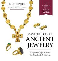 Masterpieces of Ancient Jewelry by Judith Price