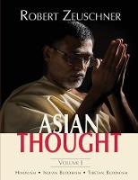 Asian Thought Volume I by Robert Zeuschner
