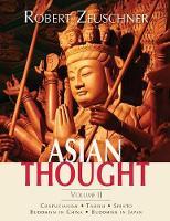 Asian Thought Volume II by Robert Zeuschner