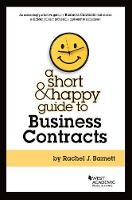 Short and Happy Guide to Business Contracts by Rachel Barnett
