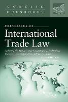 International Trade Law Including the WTO, Technology Transfers, and Import/Export/Customs Law by Ralph Folsom