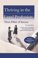 Thriving in the Legal Profession The Three Pillars to Success by Pamela Pierson