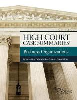 High Court Case Summaries on Business Organizations Keyed to Macey, Moll, and Hamilton by Publisehrs Editorial Staff
