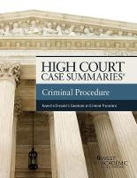 High Court Case Summaries on Criminal Procedure (Keyed to Dressler and Thomas) by Publishers Editorial Staff