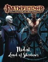 Pathfinder Campaign Setting: Nidal, Land of Shadows by Paizo Staff