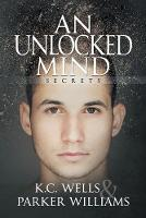 An Unlocked Mind by K C Wells, Parker Williams