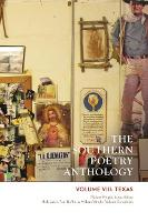 Southern Poetry Anthology Southern Poetry Anthology, VIII: Texas Texas by William Wright