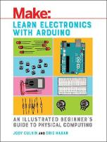 Learn Electronics with Arduino by Jody Culkin, Eric Hagan
