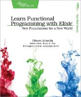 Learn Functional Programming with Elixir by Ulisses Almeida