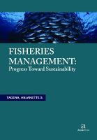 Fisheries Management Progress toward Sustainability by Anjanette S. Tadena