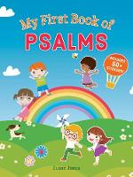 My First Book of Psalms by Susan (St Hilda's College Oxford) Jones