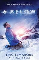 6 Below Miracle on the Mountain by Eric LeMarque, Davin Seay