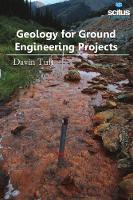 Geology for Ground Engineering Projects by Davin Tuft