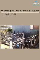 Reliability of Geotechnical Structures by Davin Tuft