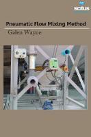 Pneumatic Flow Mixing Method by Galen Wayne