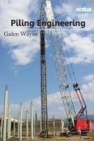 Piling Engineering by Galen Wayne