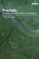 Fractals Concepts & Applications in Geosciences by Davin Tuft