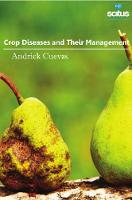 Crop Diseases and Their Management by Andrick Cuevas