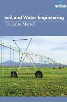 Soil and Water Engineering by Dalmiro Martell