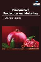 Pomegranate Production and Marketing by Andrick Cuevas