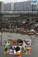 Crisis Management of Chronic Pollution by Dalmiro Martell