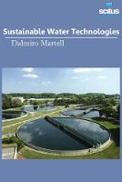 Sustainable Water Technologies by Dalmiro Martell