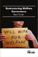 Restructuring Welfare Governance by Raven Treloar