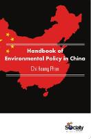 Handbook of Environmental Policy in China by Chi Hoang Phan