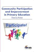 Community Participation & Empowerment in Primary Education by Chauncey Hodson