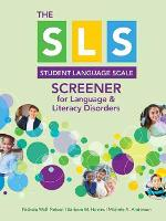 SLS Screener for Language & Literacy Disorders by Nickola Nelson, Barbara M. Howes, Michele A. Anderson, E. Brooks Applegate